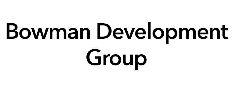 BOWMAN DEVELOPMENT GROUP